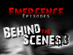 Emergence Episodes Behind the Scenes #3
