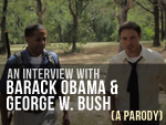 Barack Obama and George W. Bush Parody
